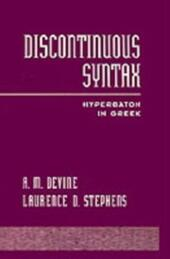 Discontinuous Syntax: Hyperbaton in Greek