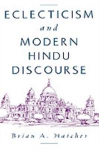 Ebook in inglese Eclecticism and Modern Hindu Discourse Hatcher, Brian A.