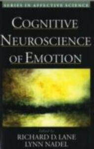 Foto Cover di Cognitive Neuroscience of Emotion, Ebook inglese di  edito da Oxford University Press