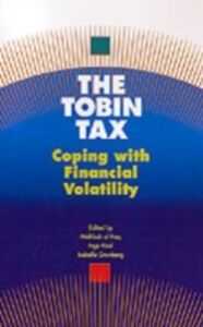 Ebook in inglese Tobin Tax: Coping with Financial Volatility -, -