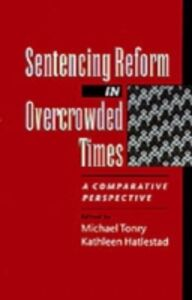 Ebook in inglese Sentencing Reform in Overcrowded Times: A Comparative Perspective