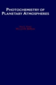 Ebook in inglese Photochemistry of Planetary Atmospheres DeMore, William B. , Yung, Yuk L.