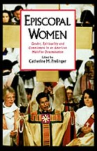Ebook in inglese Episcopal Women: Gender, Spirituality, and Commitment in an American Mainline Denomination