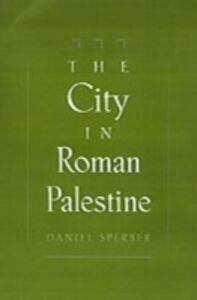 Ebook in inglese City in Roman Palestine Sperber, Daniel
