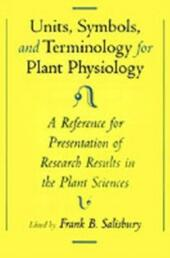 Units, Symbols, and Terminology for Plant Physiology: A Reference for Presentation of Research Results in the Plant Sciences