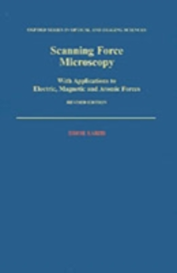 Ebook in inglese Scanning Force Microscopy: With Applications to Electric, Magnetic, and Atomic Forces Sarid, Dror