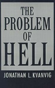 Ebook in inglese Problem of Hell Kvanvig, Jonathan L.