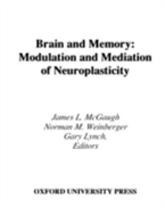 Ebook in inglese Brain and Memory: Modulation and Mediation of Neuroplasticity -, -