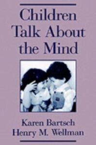 Ebook in inglese Children Talk About the Mind Bartsch, Karen , Wellman, Henry M.