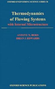 Ebook in inglese Thermodynamics of Flowing Systems: with Internal Microstructure Beris, Antony N. , Edwards, Brian J.