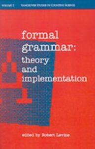 Ebook in inglese Formal Grammar: Theory and Implementation -, -