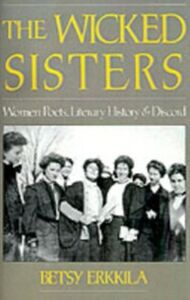 Ebook in inglese Wicked Sisters: Women Poets, Literary History, and Discord Erkkila, Betsy