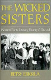 Wicked Sisters: Women Poets, Literary History, and Discord