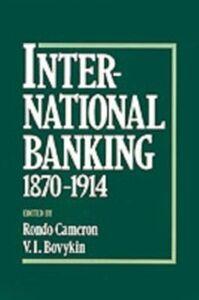 Ebook in inglese International Banking 1870-1914 -, -