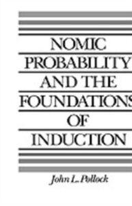 Foto Cover di Nomic Probability and the Foundations of Induction, Ebook inglese di John L. Pollock, edito da Oxford University Press