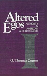 Ebook in inglese Altered Egos: Authority in American Autobiography Couser, G. Thomas
