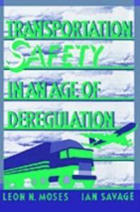 Foto Cover di Transportation Safety in an Age of Deregulation, Ebook inglese di  edito da Oxford University Press