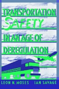 Ebook in inglese Transportation Safety in an Age of Deregulation -, -