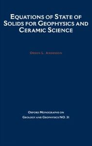 Ebook in inglese Equations of State for Solids in Geophysics and Ceramic Science Anderson, Orson