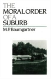 Moral Order of a Suburb