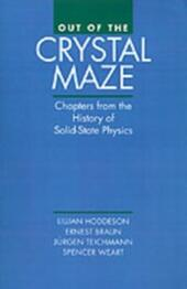 Out of the Crystal Maze: Chapters from The History of Solid State Physics