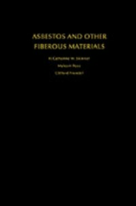 Ebook in inglese Asbestos and Other Fibrous Materials: Mineralogy, Crystal Chemistry, and Health Effects Frondel, Clifford , Ross, Malcolm , Skinner, H. Catherine W.