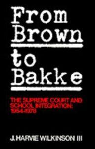 Foto Cover di From Brown to Bakke, Ebook inglese di J. Harvie Wilkinson, edito da Oxford University Press, UK