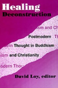Ebook in inglese Healing Deconstruction: Postmodern Thought in Buddhism and Christianity -, -