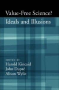Foto Cover di Value-Free Science: Ideals and Illusions?, Ebook inglese di  edito da Oxford University Press