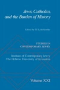 Foto Cover di Jews, Catholics, and the Burden of History, Ebook inglese di  edito da Oxford University Press