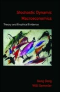 Ebook in inglese Stochastic Dynamic Macroeconomics: Theory and Empirical Evidence Gong, Gang , Semmler, Willi