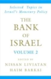 Bank of Israel: Volume 2: Selected Topics in Israel's Monetary Policy
