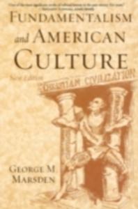 Ebook in inglese Fundamentalism and American Culture Marsden, George M.