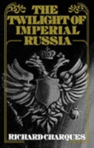 Ebook in inglese Twilight of Imperial Russia RICHARD, CHARQUES