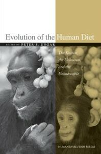 Ebook in inglese Evolution of the Human Diet: The Known, the Unknown, and the Unknowable