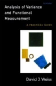 Foto Cover di Analysis of Variance and Functional Measurement: A Practical Guide includes CD-ROM, Ebook inglese di David J. Weiss, edito da Oxford University Press