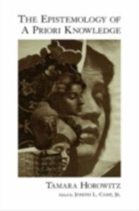 Ebook in inglese Epistemology of A Priori Knowledge Horowitz, Tamara