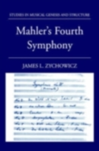 Ebook in inglese Mahler's Fourth Symphony Zychowicz, James L.