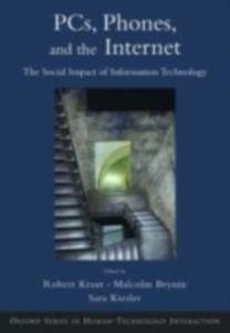 Ebook in inglese Computers, Phones, and the Internet: Domesticating Information Technology -, -