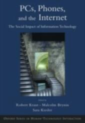 Computers, Phones, and the Internet: Domesticating Information Technology