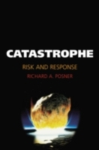 Ebook in inglese Catastrophe: Risk and Response Posner, Richard A.