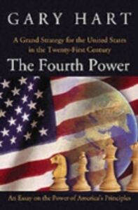 Ebook in inglese Fourth Power: A Grand Strategy for the United States in the Twenty-First Century Hart, Gary