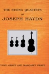 Ebook in inglese String Quartets of Joseph Haydn Grave, Floyd , Grave, Margaret