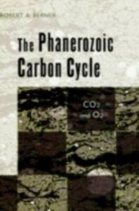 Foto Cover di Phanerozoic Carbon Cycle: CO2 and O2, Ebook inglese di Robert A. Berner, edito da Oxford University Press
