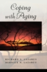 Ebook in inglese Coping with Aging Lazarus, Bernice N. , Lazarus, Richard S.