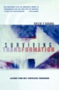 Ebook in inglese Surviving Transformation: Lessons from GM's Surprising Turnaround Barabba, Vincent P.