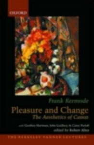 Ebook in inglese Pleasure and Change: The Aesthetics of Canon Kermode, Frank