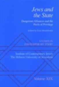 Foto Cover di Studies in Contemporary Jewry: Volume XIX: Jews and the State: Dangerous Alliances and the Perils of Privilege, Ebook inglese di  edito da Oxford University Press
