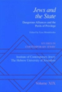 Ebook in inglese Studies in Contemporary Jewry: Volume XIX: Jews and the State: Dangerous Alliances and the Perils of Privilege -, -