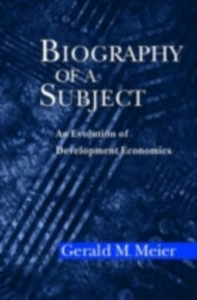 Ebook in inglese Biography of a Subject: An Evolution of Development Economics Meier, Gerald M.